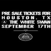 Image of Pre-sale tickets for Sept. 17th in Houston at White Swan
