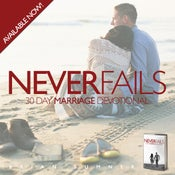 "Image of Limited Edition ""Never Fails"" 30 Day Marriage Devotional."