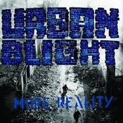 """Image of Urban Blight - More Reality 12"""""""