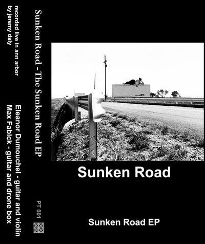 Image of Sunken Road - The Sunken Road EP
