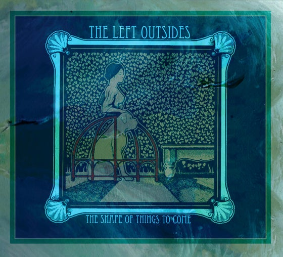 "Image of The Left Outsides - ""The Shape of Things to Come"" CD"
