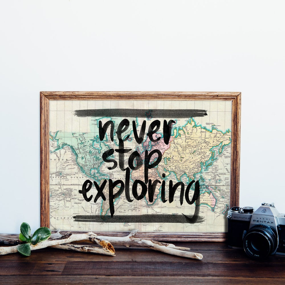 Image of Never Stop Exploring Giclee Art Print