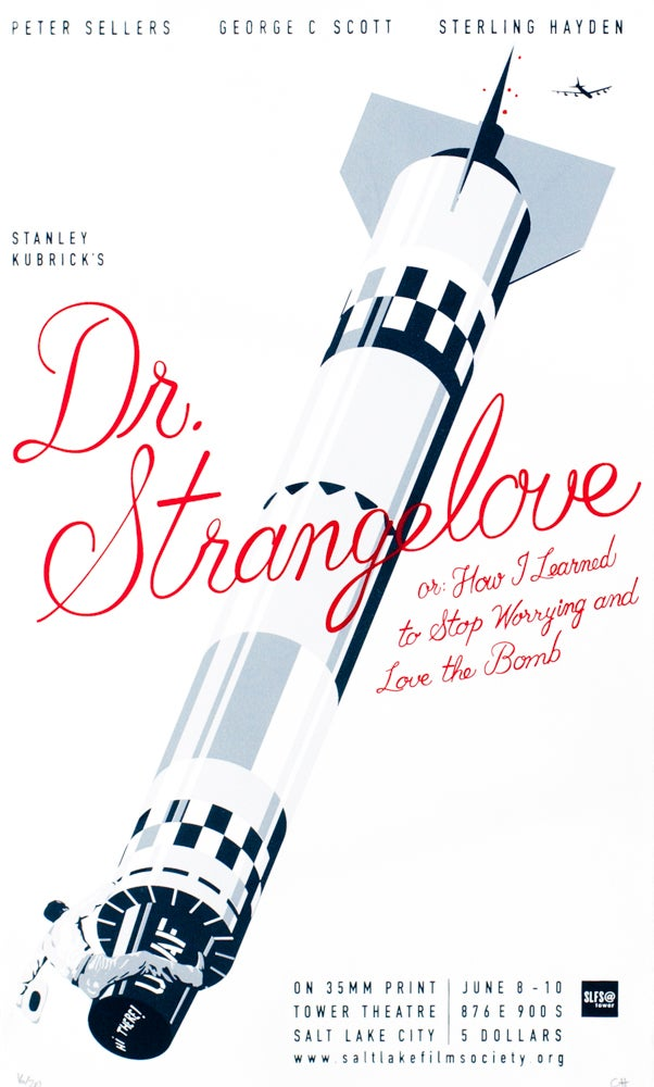 Image of Dr. Strangelove, or: How I Learned to Stop Worrying and Love The Bomb