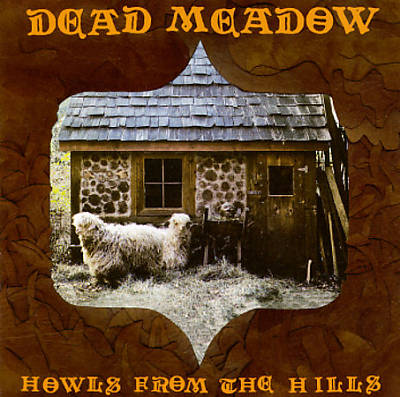 "Image of Dead Meadow - ""Howls From the Hills"" CD"