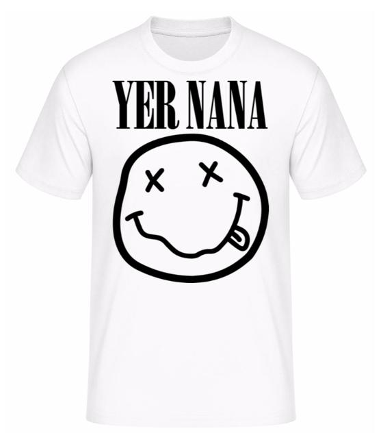 Image of White Yer Nana Tshirt