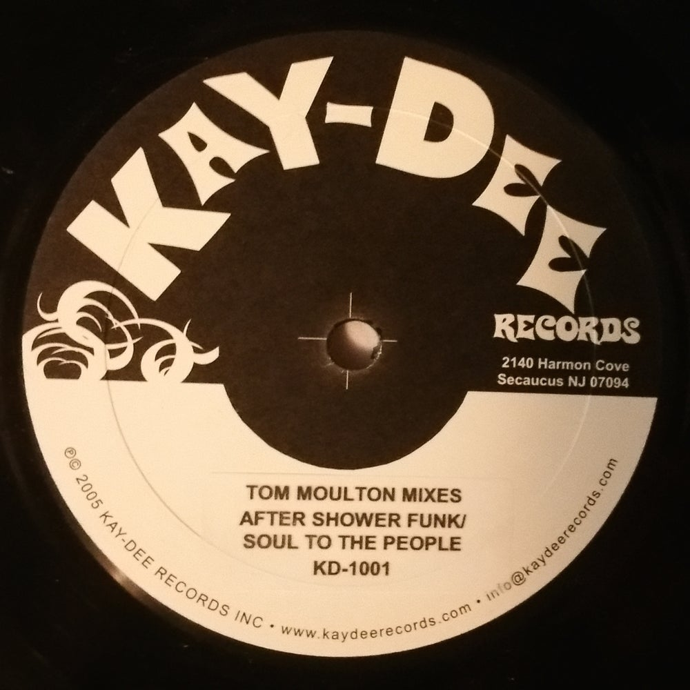 Image of KD-1001 SOUL TO THE PEOPLE-AFTERSHOWER FUNK/SOUL TO THE PEOPLE (TOM MOULTON MIXES)