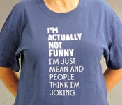 Image of Not Funny T-Shirt (Short-Sleeved)