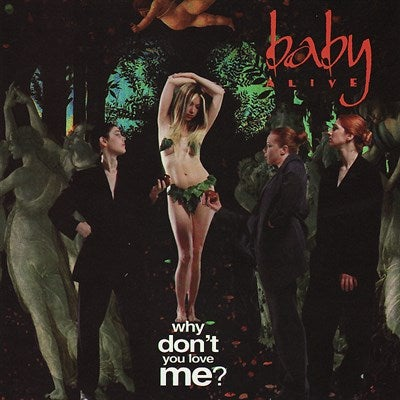 "Image of Baby Alive - ""Why Don't You Love Me?"" CD EP"