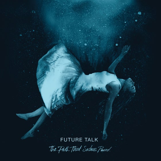 Image of The Path That Sadness Paved - EP