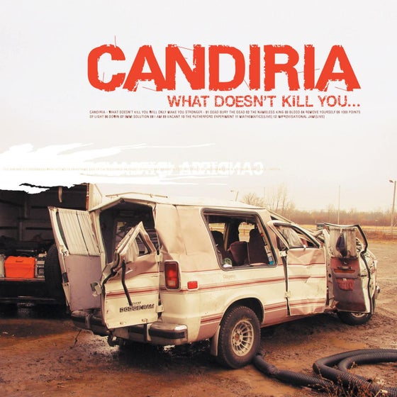 Image of Candiria What Doesn't Kill You... CD