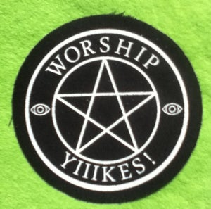 Image of Worship Yiiikes! Patch
