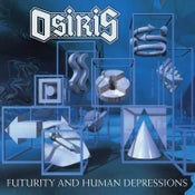 Image of OSIRIS - Futurity And Human Depressions [2xCD] (Deluxe Edition)