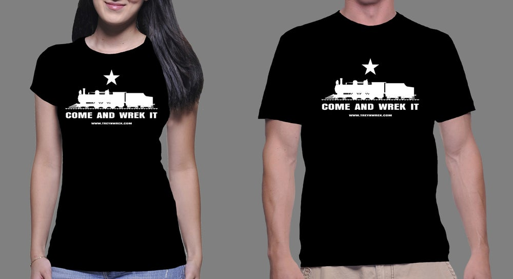 "Image of (NEW) TreynWrek ""Come and Wrek it"" T-Shirt!!"