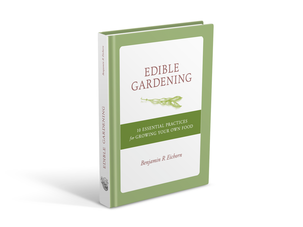 Image of Edible Gardening: 10 Essential Practices for Growing Your Own Food