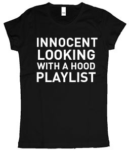 Image of Innocent looking with a hood a playlist (Women's) t shirt