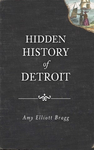 Image of Hidden History of Detroit