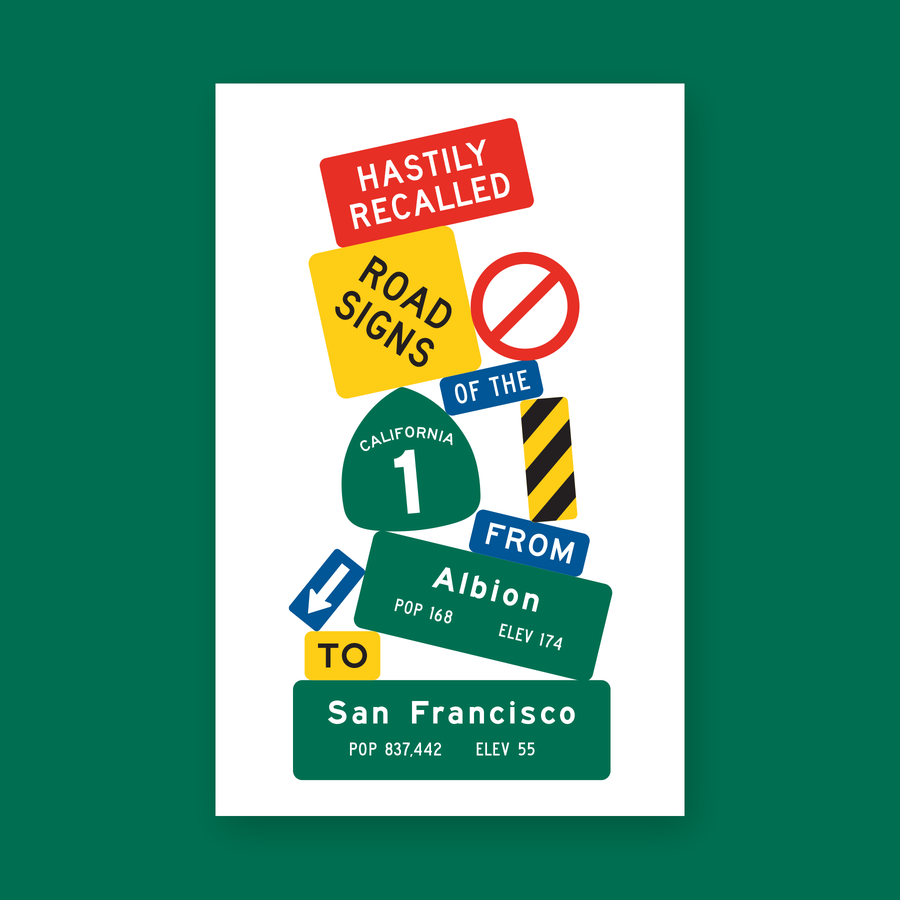 Image of Hastily Recalled Road Signs of the California 1 From Albion to San Francisco