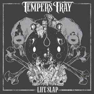 Image of Tempers Fray 'Life Slap'