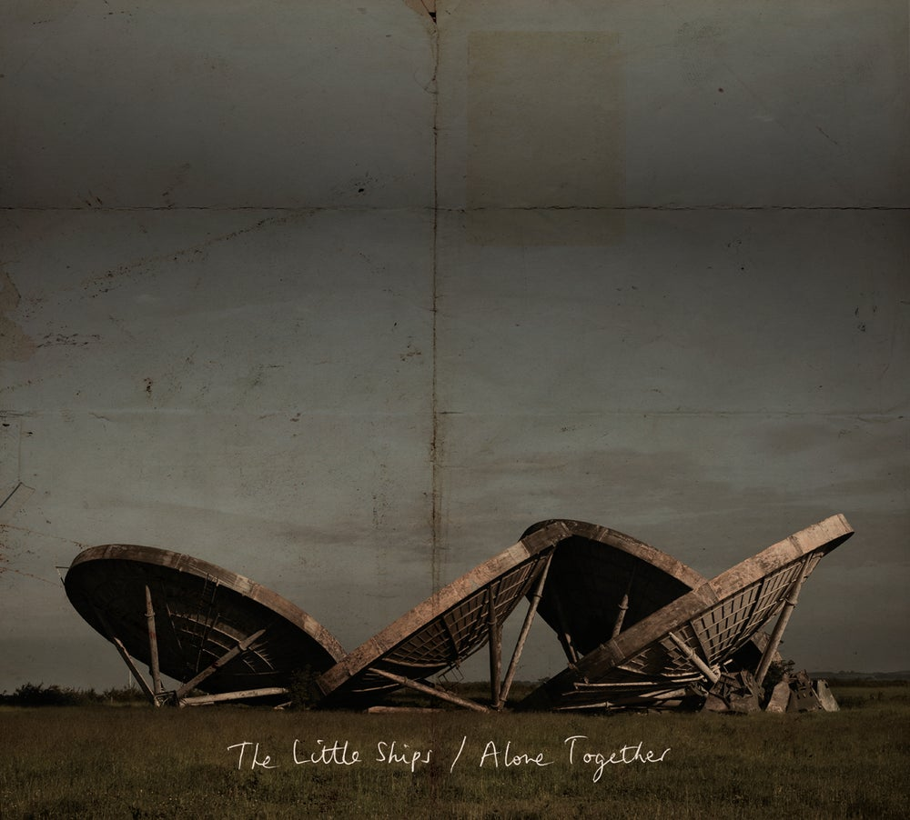 Image of THE LITTLE SHIPS - ALONE TOGETHER (CD - 2016)