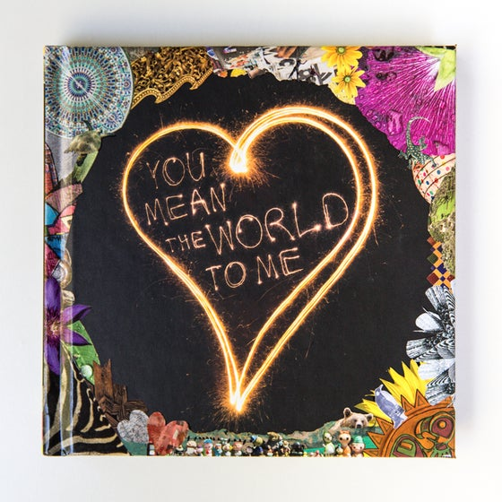 Image of You Mean the World to Me (Signed by Jesse Hunter)