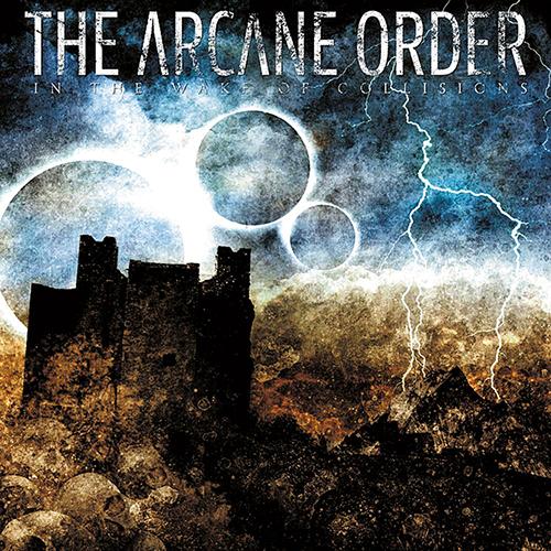 "Image of The Arcane Order - ""In the Wake of Collisions"" CD"