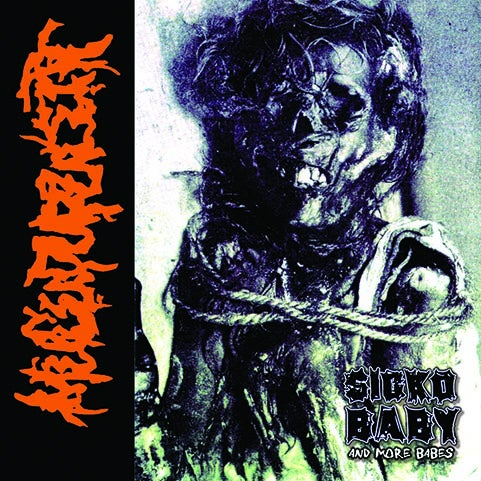 "Image of Mucupurulent "" Sicko Baby  and More Babes "" CD with Demos"