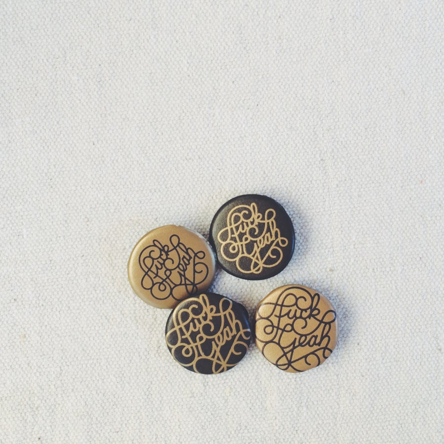 Image of Fuck Yeah Buttons (Matte) - Gold & Black Variety
