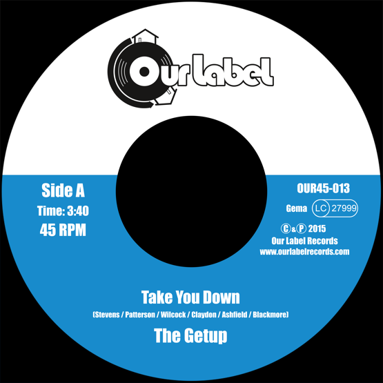Image of The Getup - Take You Down / The Cover Up