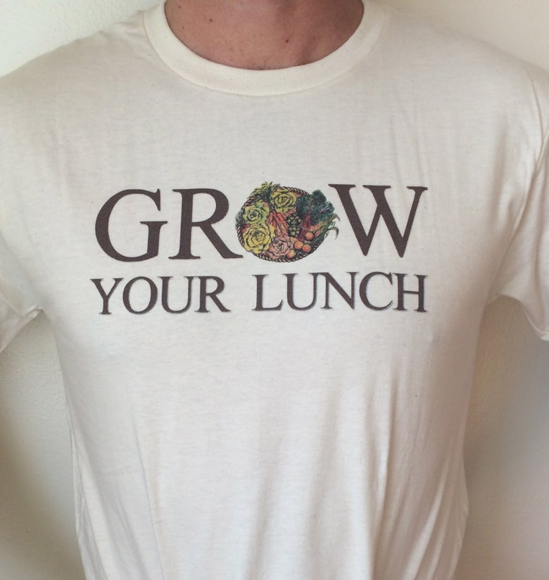 Image of Grow Your Lunch T Shirt