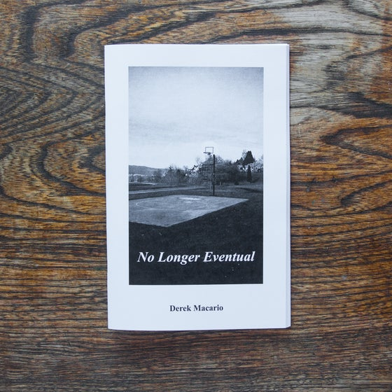 Image of No Longer Eventual zine