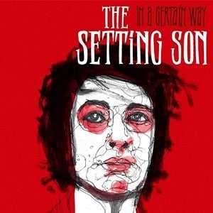 "Image of The Setting Son ‎– In A Certain Way 7"" Vinyl New"