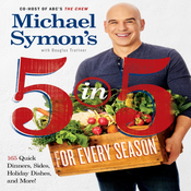 Image of *NEW - Michael Symon's 5 in 5 For Every Season - Soft Cover Cookbook - Signed Copy