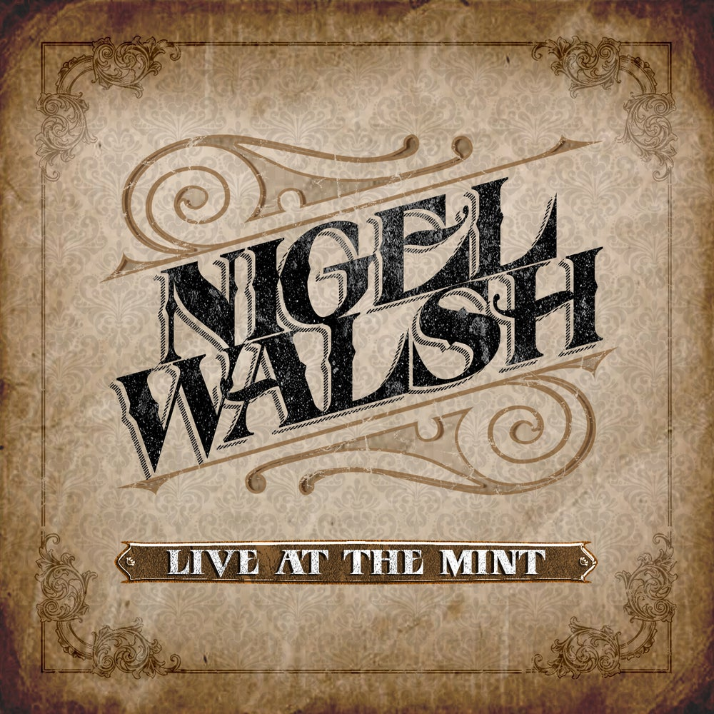 Image of Nigel Walsh - Live at The Mint