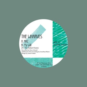 """Image of THE WHARVES - 'NAZ / My Will' 7"""""""