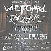Image of WHITECHAPEL - PSYCROPTIC @ cafe 611 - November 7th - all ages
