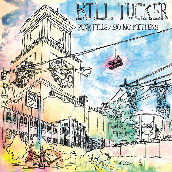 "Image of MP-73 BILL TUCKER ""PUNK FILLS/SAD BAD MITTENS"" LP"