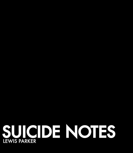 Image of Suicide Notes by Lewis Parker