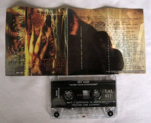"""Image of THY PAIN """"More than suffering""""  Tape"""