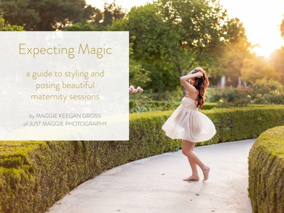Image of Expecting Magic - a guide to styling and posing beautiful maternity sessions