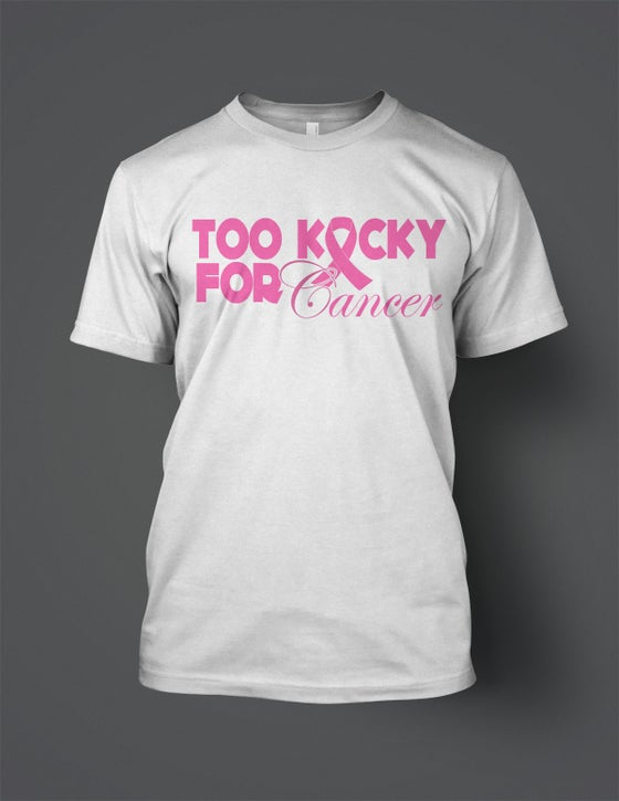 Image of Too Kocky for Cancer Tee