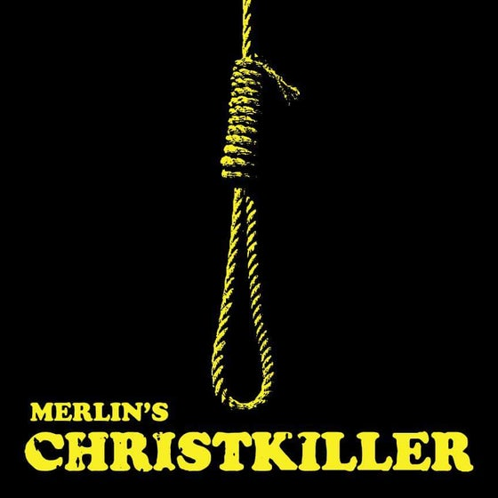 Image of Merlin - Christkiller Gallows Edition (Black w/Gold Splatter) 76 Copies
