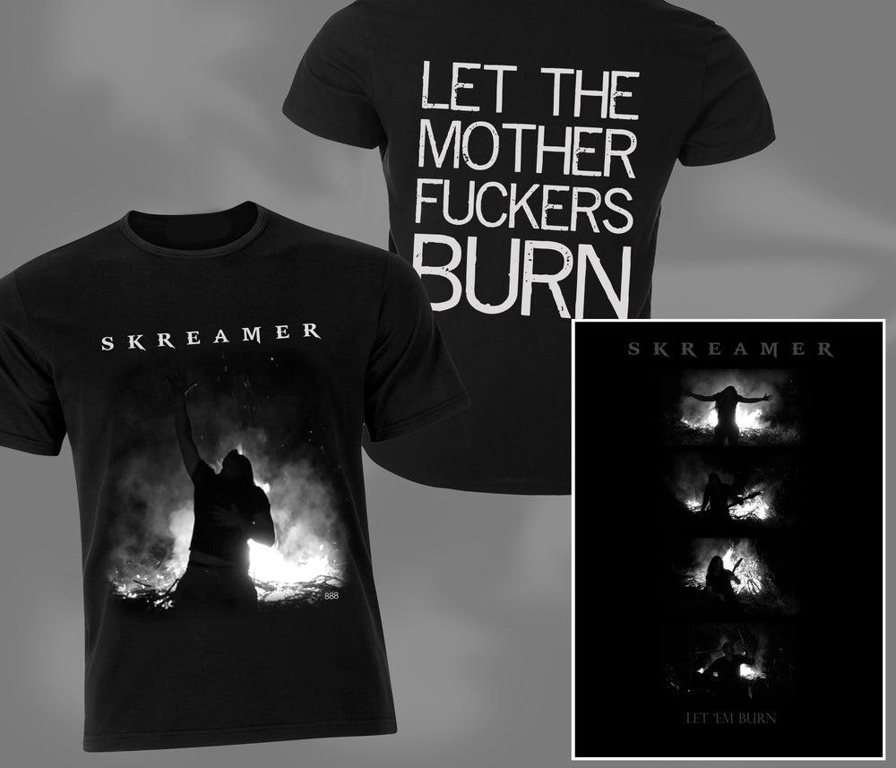 """Image of """"Let 'em Burn"""" T-shirt + FREE SIGNED POSTER"""