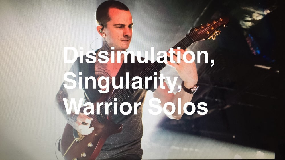 Image of Dissimulation, Singularity, Warrior Solos