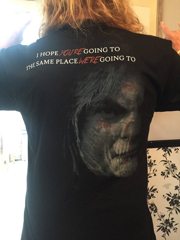 """Image of """"I hope you're going to the same place we're going to"""" t-shirt"""