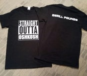 Image of Derill Pounds Straight Outta Oshkosh T-Shirt
