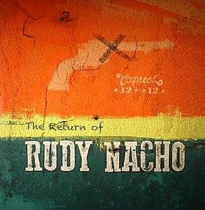 Image of Capitol 1212- The Return Of Rudy Nacho LP (heavyweight vinyl )