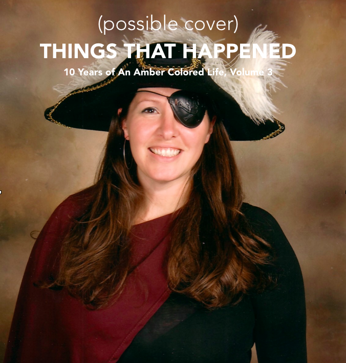 Image of Things That Happened: 10 Years of An Amber Colored Life Vol. 3 (signed by author)