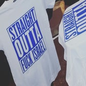 """Image of """"Straight Outta Fuck Israel"""""""