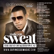 Image of MAKE YOU SWEAT (KEITH SWEAT MIX) ***WEBSITE EXCLUSIVE***