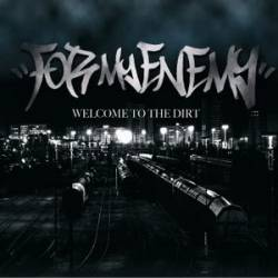 Image of For My Enemy - Welcome To The Dirt CD EP